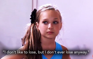 The Most Hilarious 'Dance Moms' Quotes of All Time 9 - Life & Style