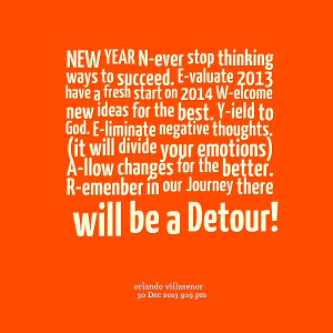 Quotes Picture: new year never stop thinking ways to succeed evaluate ...