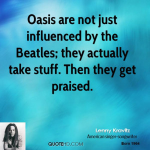 Oasis are not just influenced by the Beatles; they actually take stuff ...