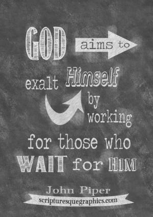 Chalkboard John Piper quote at http://scripturesquegraphics.com/piper ...