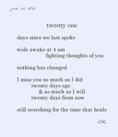 twenty one days since we last spoke wide awake at 4am fighting ...