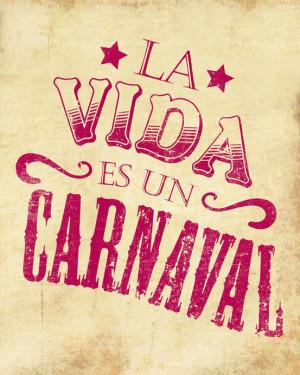 La Vida Es Un Carnaval by Aura Bowman on Etsy