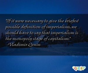 ... imperialism, we should have to say that imperialism is the monopoly