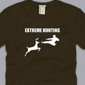 EXTREME HUNTING T SHIRT funny karate deer awesome cool nerdy geek mma