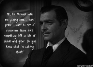 ... mitchell's gift to the world - these last few lines from rhett butler