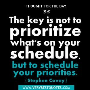 Covey Quotes, Priority Quotes, prioritize Quotes, schedule quotes ...