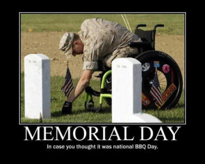... entry was posted in memes , Memorial Day . Bookmark the permalink