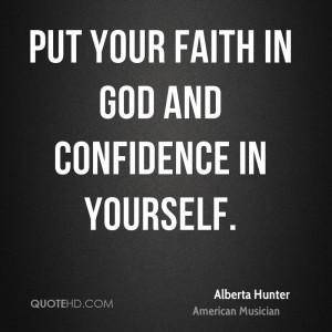 Alberta Hunter Faith Quotes