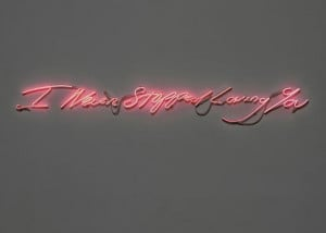 Tracey Emin 'I never stopped loving you' 2010