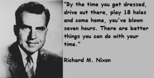 Richard m nixon famous quotes 3