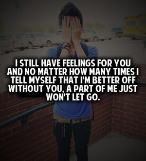 Still Have Feelings For You And ....