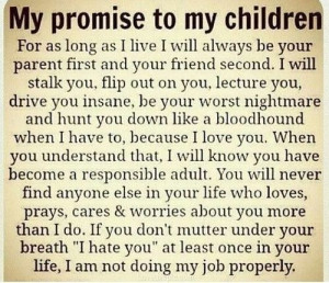... Will always Be Your Parent First And Your Friend Second - Mother Quote