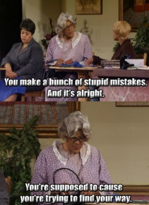 Madea Quotes About Relationships
