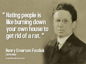 Hate Quotes – Henry Emerson Fosdick