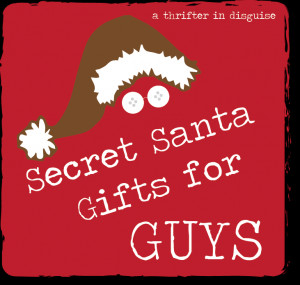Installment Four: Gifts for the Guys on Your List