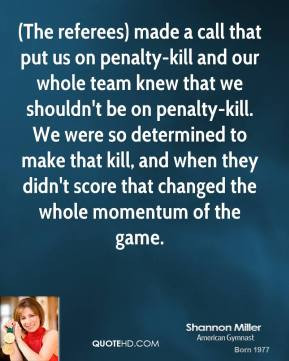 More Shannon Miller Quotes