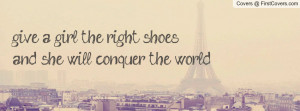 ... right shoes , Pictures , and she will conquer the world. , Pictures
