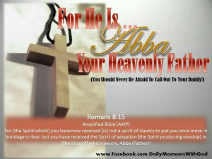 ABBA OUR HEAVENLY FATHER