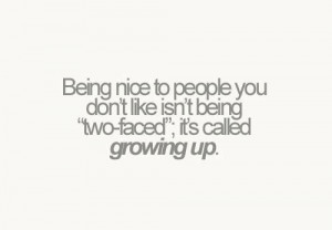 Being nice to people you don't like is not being two-faced
