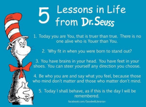 Not only did Seuss never say this, but he tended to celebrate ...