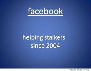 facebook-helping-stalkers-since-2004