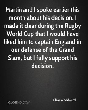 Clive Woodward - Martin and I spoke earlier this month about his ...