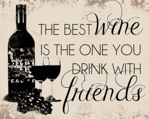 Wine and Best Friend Quotes