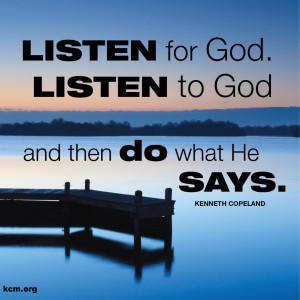 Home » Encouragement » Listen to God…