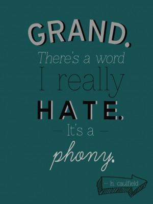 Holden Caulfield's ''Phony'' Quote by goodnaturedone