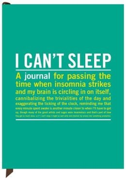 Cant Sleep Quotes I can't sleep journal