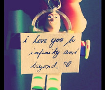 Buzz Lightyear Forever I Love You To Infinity And Beyond Toy Story