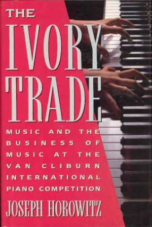 ... Business of Music at the Van Cliburn International Piano Competition