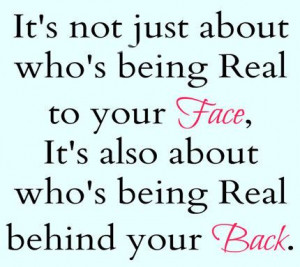 ... Back: Quote About Whos Being Real Behind Your Back ~ Daily Inspiration