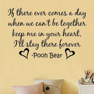 day when we can't be together... | Winnie-the-Pooh Picture Quotes ...