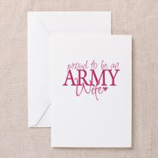 Proud to be an Army Wife Greeting Card for
