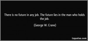 More George W. Crane Quotes