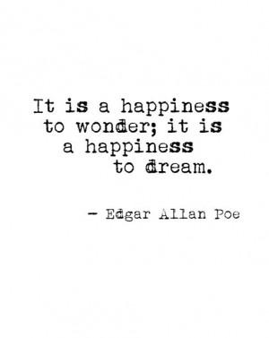 Edgar allan poe, quotes, sayings, happiness, wonder, dream