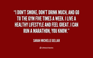 quote-Sarah-Michelle-Gellar-i-dont-smoke-dont-drink-much-and-16450.png
