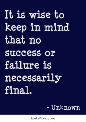 wise quotes about success source http quotepixel com picture success ...