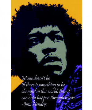 Jimi Hendrix Music Quote