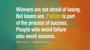 cashflow pdf book quotes Winners are not afraid of losing. But losers ...