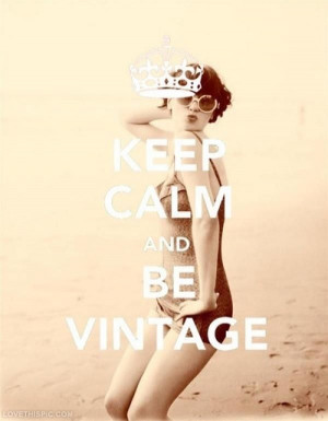 Keep Calm cute funny vintage quotes