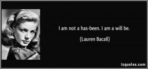 More Lauren Bacall Quotes