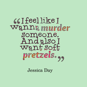 Quotes Picture: i feel like i wanna murder someone and also i want ...