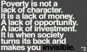 lack of character it is a lack of money a lack of opportunity a lack ...