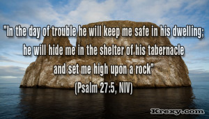 Bible Picture Quotes – Psalm 27:5 (NLT) For in the day of trouble he ...