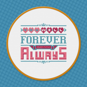 You Will Forever - Love Quote - Cross Stitch PDF Pattern Download