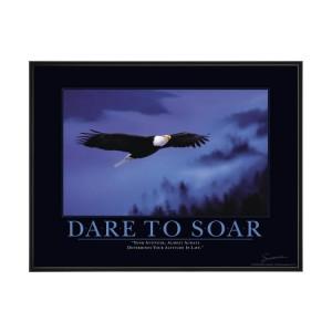 Dare to Soar - Nice Attitude Quote