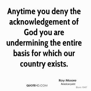 More Roy Moore Quotes