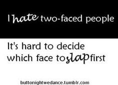 ... with a Backstabbing Co-Worker | Hate Two Faced People Quotes More